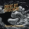 Drive-By Truckers - Brighter Than Creation's Dark (2008)