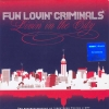 Fun Lovin' Criminals - Livin' In The City (2005)