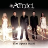 Amici Forever - The Opera Band (2003)
