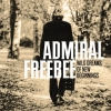 Admiral Freebee - Wild Dreams Of New Beginnings (2006)