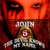 John 5 - The Devil Know My Name (2007)