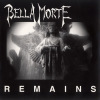 Bella Morte - Remains (1997)