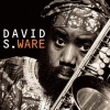 David S. Ware - Go See The World (1998)