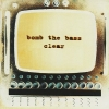 Bomb The Bass - Clear (1995)
