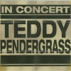 Teddy Pendergrass - In Concert (2005)
