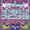 M-project - The Threshold Of Consciousness: Best Of 2001-2004 (2004)
