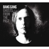 Bang Gang - Ghosts From The Past (2008)