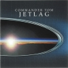 Commander Tom - Jetlag (2002)