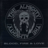 The Almighty - Blood, Fire & Love (1989)