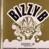 Bizzy B - Science EP - Volumes III + IV (2005)
