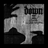 Down - Down II: A Bustle In Your Hegerow (2002)