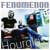 Fenomenon - Hourglass (2004)
