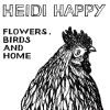 Heidi Happy - Flowers, Birds And Home (2008)