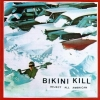 Bikini Kill - Reject All American (1996)