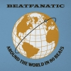 Beatfanatic - Around The World In 80 Beats (2007)
