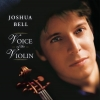 Joshua Bell - Voice of the Violin (2006)