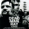 Dead Man Ray - Cago (2002)