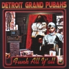 Detroit Grand Pubahs - Funk All Y'all (2001)