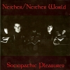 Neither/Neither World - Sociopathic Pleasures (1992)