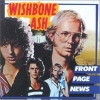 Wishbone Ash - Front Page News (1994)