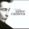 Aztec Camera - The Best Of