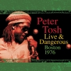 Peter Tosh - Peter Tosh Live & Dangerous: Boston 1976 (2001)