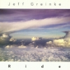Jeff Greinke - Ride (1999)