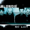 Blondie - No Exit (1999)