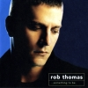 Rob Thomas - ...Something To Be (2005)