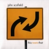 John Scofield - This Meets That (2007)