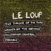 Le Loup - The Throne Of The Third Heaven Of The Nations' Millennium General Assembly (2007)