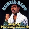 Kurtis Blow - Back By Popular Demand (1988)