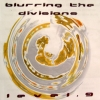 Level.9 - Blurring The Divisions (2000)