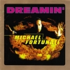 MICHAEL FORTUNATI - Dreamin' (1997)