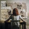 Drop Dead, Gorgeous - Worse Than A Fairy Tale