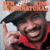 Ben E. King - Supernatural (1975)