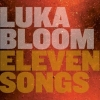 Luka Bloom - Eleven Songs (2008)