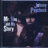 Johnny Paycheck - Mr. Hag Told My Story (1998)