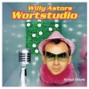 Willy Astor - Wortstudio (2004)