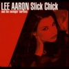 Lee Aaron - Slick Chick (2000)