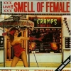 The Cramps - Smell Of Female (1990)