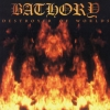 Bathory - Destroyer Of Worlds (2001)