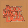The Hellacopters - Rock & Roll Is Dead (2005)