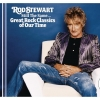 Rod Stewart - Still The Same...Great Rock Classics Of Our Time (2006)