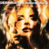 Deborah Harry - Debravation (1993)