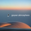 Geyser - Atmosphere (2005)