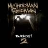 Method Man & Redman - Blackout! 2 (2009)