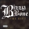 Bizzy Bone - The Gift (2001)