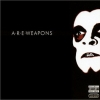 A.R.E. Weapons - A.R.E. Weapons (2003)