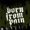 Born From Pain - War (2006)